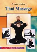 Thai Massage Knowing Where and How to Touch