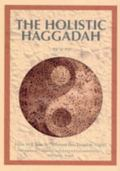 Holistic Haggadah How Will You Be Different This Passover Night