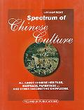 Spectrum of Chinese Culture All About Chinese Heritage
