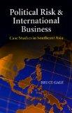 Political Risk & International Business: Case Studies in Southeast Asia