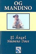 Angel Numero Doce/Twelfth Angel Una Conmovedora Historia De Fe Y Valor