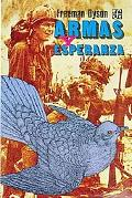 Armas y esperanza (Literatura) (Spanish Edition)