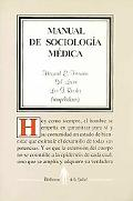Manual de sociologia medica/ Medical Socialogy Guide (Biblioteca de La Salud) (Spanish Edition)