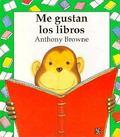Me Gustan Los Libros/I Like Books