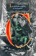 La novela segun Cervantes (Spanish Edition)