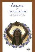 Anaconda Y Las Tormentas - Luis Dario Pinilla - Paperback - Spanish-language Edition