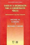 Teoria de la organizacion para la administracion publica (Spanish Edition)