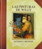 Las pinturas de Willy (Los Especiales De a La Orilla Del Viento) (Spanish Edition)