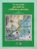 Un recorrido por archivos y bibliotecas privados, III (Tezontle) (Spanish Edition)