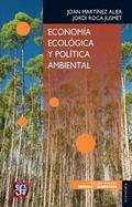 Economia ecologica y politica ambiental/ Ecological economics and environmental policy (Econ...