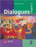 Dialogues. English 2 (Historia) (Spanish Edition)