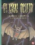El grial oculto. Un relato de la Granja Groosham (Spanish Edition)