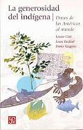 La generosidad del indigena. Dones de las Americas al mundo (Tezontle) (Spanish Edition)
