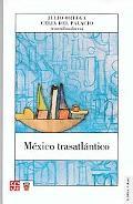 Mxico Trasatlntico