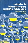 Metodos De Laboratorio Para Quimica Organica / Fundamentals of Preparative Organic Chemistry...