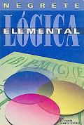 Logica elemental/ Elementary Logic (Spanish Edition)