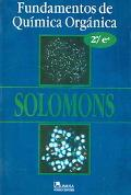 Fundamentos de quimica organica/Fundamentals of Organic Chemistry (Spanish Edition)