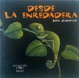 Desde la enredadera (Spanish Edition)