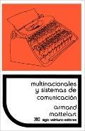 Multinacionales Y Sistemas De Comunicacisn Los Aparatos Ideolsgicos Del Imperialismo