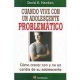 Cuando Vive Con Un Adolescente Problematico / When You're Living with a Troubled Teen: Como ...