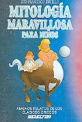 Mitologia Maravillosa Para Ninos/ Wonderful Mythology for Children