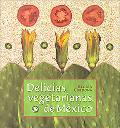 Delicias Vegetarianas De Mexico