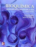 Bioquimica. Las bases moleculares de la vida