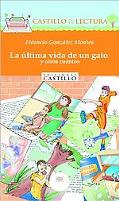 La ultima vida de un gato y otros cuentos/A Cat's Last Life & Other Stories