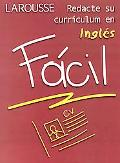 Redacte Su Curiculum En Ingles Facil/ Write Your Curiculum in English Easy Facil