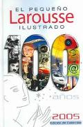 Pequeno Larousse Ilustrado 2005/the Little Ilustrated Larousse 2005