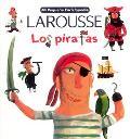 Mi Pequena Larousse Enciclopedia Los Piratas Pirates