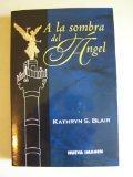 A La Sombra Del Angel (Nueva Imagen)