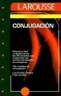 Larousse De LA Conjugacion