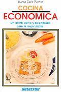 Cocina economica Un menu diario y balanceado para la mujer activa