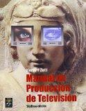 Manual de produccion de television/ Television Production Guide (Spanish Edition)