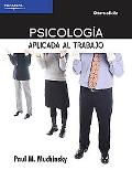 Psicologia aplicada al trabajo/ Psychology Applied To Work (Spanish Edition)