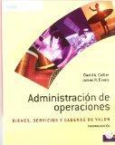 Administracion de operaciones/ Operations Management: Bienes, Servicios Y Cadenas De Valor/ ...