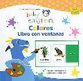 Baby Einstein Colores Libro Con Ventanas/Baby Einstein Colors Flip Flap Book
