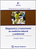 Diagnostico y Tratamiento En Medicina Laboral y Ambiental (Spanish Edition)
