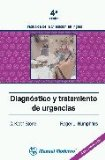 DIAGNOSTICO Y TRATAMIENTO DE URGENCIAS (4ª ED.)