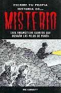 Escribe tu propia historia de misterio/ Write Your Own Mystery (Escribe Tu Propia Historia D...