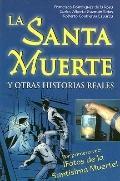La Santa Muerte Y Otras Historias Reales: Con Fotos de la Santa Muerte - Tomo - Paperback
