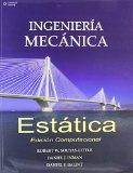 Ingenieria mecanica estatica/ Engineering Mechanics: Edicion Computacional/ Statics-computat...