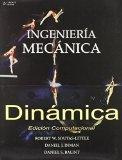 Ingenieria mecanica dinamica/ Engineering Mechanics: Edicion Computacional/ Statics-computat...