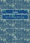 Thai Reference Grammar The Structure of Spoken Thai