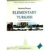 Elementary Turkish: A Compelete Course for Beginners (Turk Dilleri Arastirmalari Dizisi)