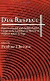 Due Respect Essays on English and English-Related Creoles in the Caribbean in Honour of Prof...