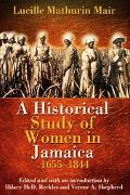 Historical Study of Women in Jamaica, 1655-1844