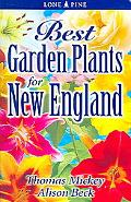 Best Garden Plants for New England