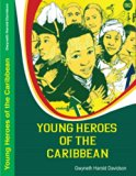 Young Heroes of the Caribbean: Common Destiny